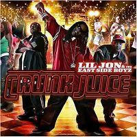 Cover Lil Jon & The East Side Boyz - Crunk Juice