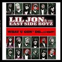 Cover Lil Jon & The East Side Boyz feat. Lil Scrappy - What U Gon' Do
