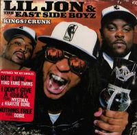 Cover Lil Jon & The Eastside Boyz - Kings Of Crunk