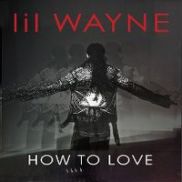 Cover Lil Wayne - How To Love