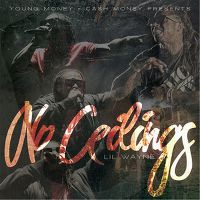 Cover Lil Wayne - No Ceilings