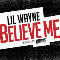 Cover Lil Wayne feat. Drake - Believe Me