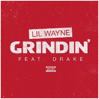 Cover Lil Wayne feat. Drake - Grindin