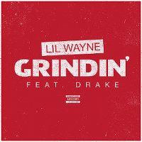 Cover Lil Wayne feat. Drake - Grindin
