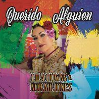 Cover Lila Downs & Norah Jones - Querido alguién
