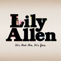 Cover Lily Allen - It's Not Me, It's You
