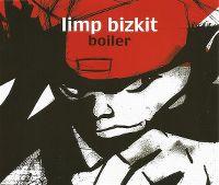 Cover Limp Bizkit - Boiler