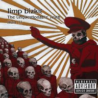 Cover Limp Bizkit - The Unquestionable Truth (Part 1)
