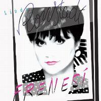 Cover Linda Ronstadt - Frenesí