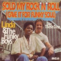 Cover Linda & The Funky Boys - Sold My Rock 'n' Roll (Gave It For Funky Soul)