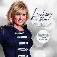 Cover Lindsay & The Sunsets - Deze nacht mag eeuwig duren
