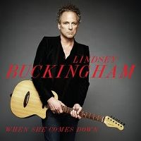 Cover Lindsey Buckingham - When She Comes Down