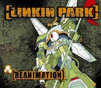Cover Linkin Park - Reanimation