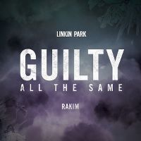 Cover Linkin Park feat. Rakim - Guilty All The Same