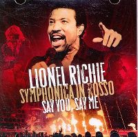 Cover Lionel Richie - Say You, Say Me (Symphonica In Rossa)