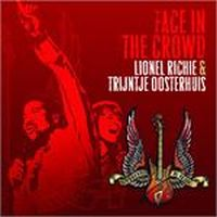 Cover Lionel Richie & Trijntje Oosterhuis - Face In The Crowd