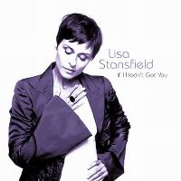 Cover Lisa Stansfield - If I Hadn't Got You
