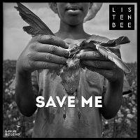 Cover Listenbee feat. Naz Tokio - Save Me