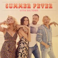 Cover Little Big Town - Summer Fever