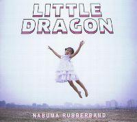 Cover Little Dragon - Nabuma Rubberband