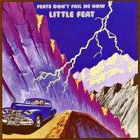 Cover Little Feat - Feats Don't Fail Me Now