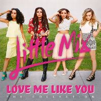 Cover Little Mix - Love Me Like You