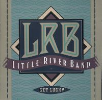 Cover Little River Band - Get Lucky