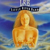 Cover Little River Band - Worldwide Love