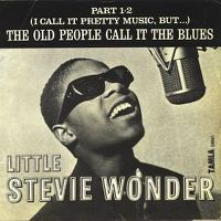 Cover Little Stevie Wonder - (I Call It Pretty Music, But...) The Old People Call It The Blues