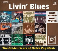 Cover Livin' Blues - The Golden Years Of Dutch Pop Music