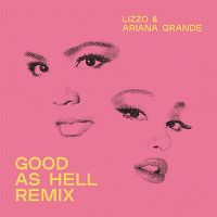 Cover Lizzo & Ariana Grande - Good As Hell (Remix)