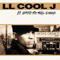Cover LL Cool J - 14 Shots To The Dome