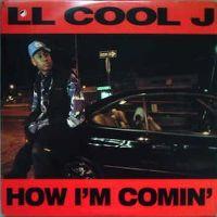 Cover LL Cool J - How I'm Comin'