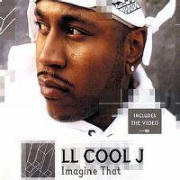 Cover LL Cool J - Imagine That