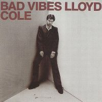 Cover Lloyd Cole - Bad Vibes