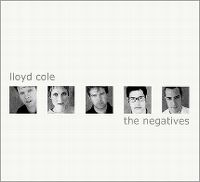 Cover Lloyd Cole & The Negatives - The Negatives