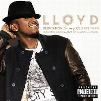 Cover Lloyd feat. Andre 3000 Narrated By Lil Wayne - Dedication To My Ex (Miss That)