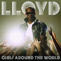 Cover Lloyd feat. Lil Wayne - Girls Around The World