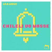 Cover Lo & Leduc - Chileli vo Wasse