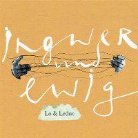 Cover Lo & Leduc - Ingwer und Ewig