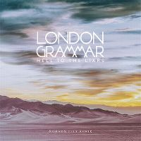Cover London Grammar - Hell To The Liars