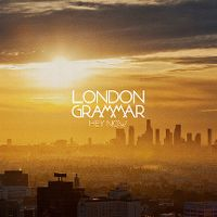 Cover London Grammar - Hey Now