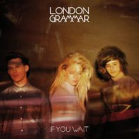 Cover London Grammar - If You Wait