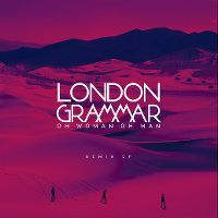 Cover London Grammar - Oh Woman Oh Man