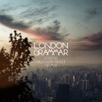 Cover London Grammar - Strong (High Contrast Remix)