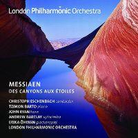 Cover London Philharmonic Orchestra - Messiaen: Des canyons aux étoiles
