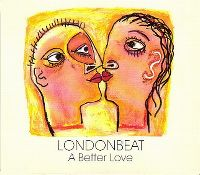 Cover Londonbeat - A Better Love