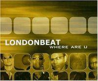 Cover Londonbeat - Where Are U