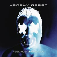 Cover Lonely Robot - Feelings Are Good
