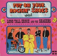 Cover Long Tall Ernie And The Shakers - Put On Your Rockin' Shoes With Long Tall Ernie And The Shakers